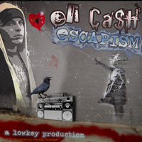Eli Cash - Escapism (2006 lowkey productions)